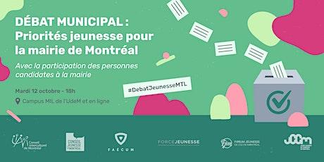 Débat municipal : Priorités jeunesse pour la mairie de Montréal billets