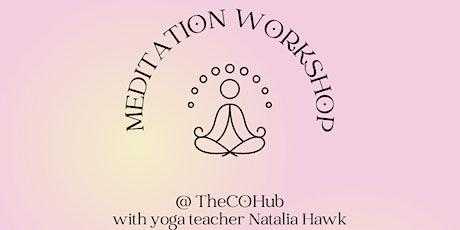 Meditation Workshop Social tickets