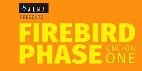 Firebird Phase - One on One tickets