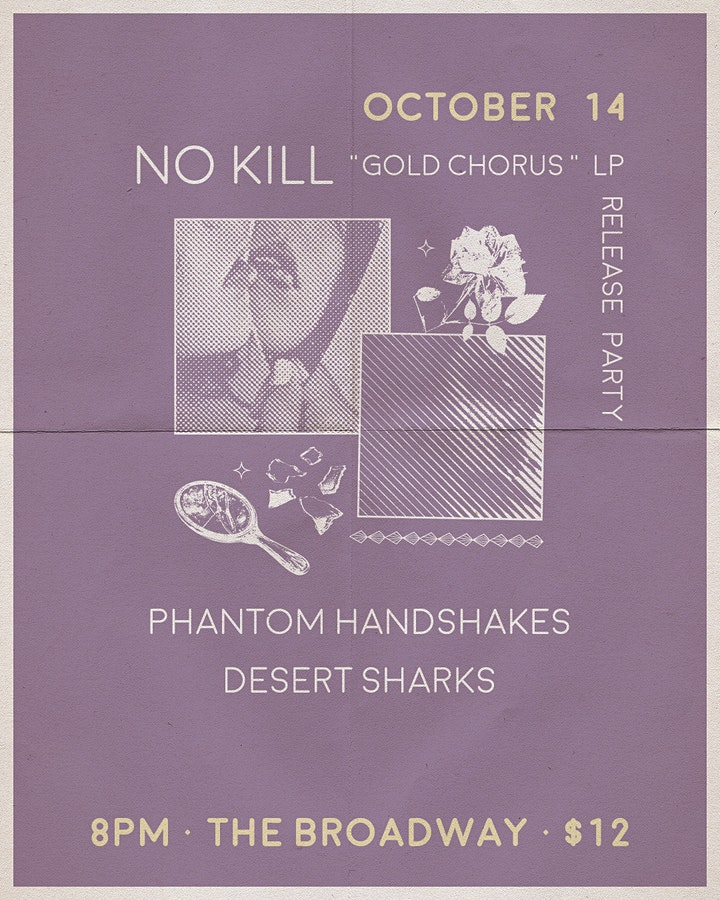 No Kill (Album Release!!!) w/ Phantom Handshakes and Desert Sharks image