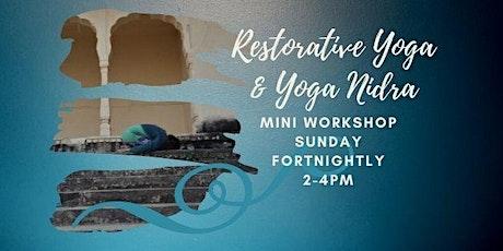 Restorative Yoga and Yoga Nidra Mini Workshop tickets