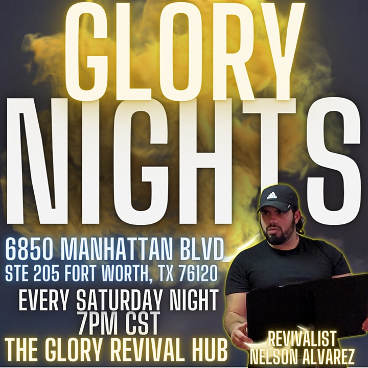 The Glory Revival Hub: Glory Nights in Fort Worth, TX image