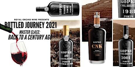 Bottled Journey 2021 Masterclass - Kopke: Back to A Century Ago tickets