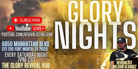 The Glory Revival Hub: Glory Nights in Fort Worth, TX tickets