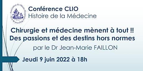 Conférence CLIO : Chirurgie et médecine mènent à tout !! billets