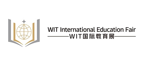 2021 WIT国际教育展-北京站 tickets