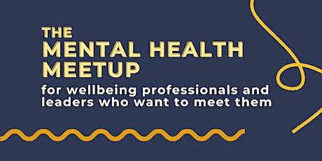 Mental Health Meetup - OCTOBER tickets