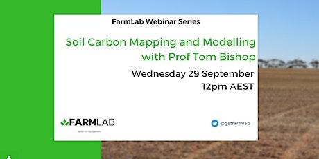 FarmLab Webinar: Soil Carbon Modelling with Professor Thomas Bishop tickets