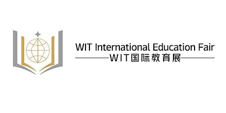 2021 WIT国际教育展-苏州站 tickets