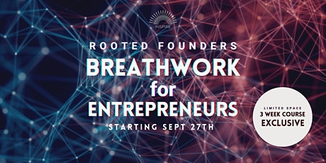 Rooted Founders - Breathwork for Entrepreneurs tickets