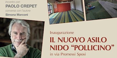 Incontro con Paolo Crepet e inaugurazione nuovo asilo nido Pollicino biglietti