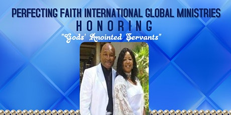 Apostle Wayne Sr &  Apostle/Prophetess  Penny  Pastoral Anniversary Banquet tickets