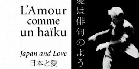 Spectacle : L'amour comme un haïku -  Japan and Love billets