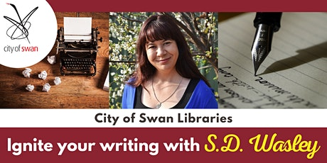 Ignite Your Writing With S.D. Wasley (Beechboro) tickets