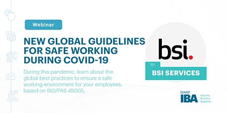 New Global Guidelines for Safe Working During COVID-19 by BSI Services tickets