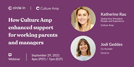 How Culture Amp enhanced support for working parents and caregivers tickets
