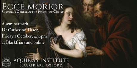 Ecce Morior - Susanna's Ordeal & The Passion of Christ tickets