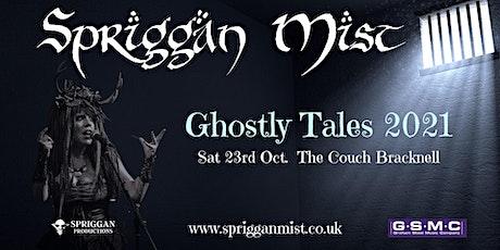 Spriggan Mist's Ghostly Tales tickets