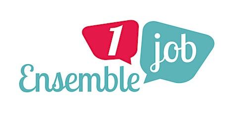 Découvrir Ensemble1job à Lyon billets