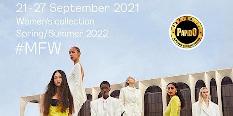 Milan Fashion Week dal 21 al 27 Settembre 2021 - ✆ 3332434799 biglietti