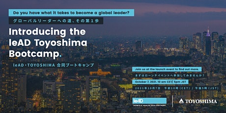 Launch event: leAD Toyoshima Sports & Health Tech Bootcamp tickets