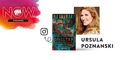 "NOW: Ursula Poznanski ""Shelter"" Tickets"