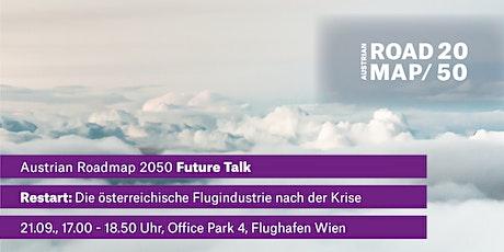 Restart: Die österreichische Flugindustrie nach der Krise Tickets