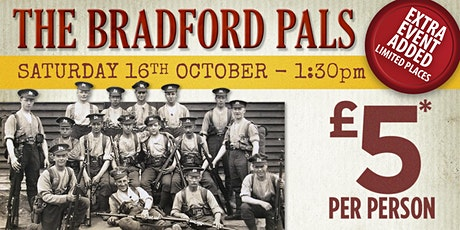 WW1 - The Bradford Pals Afternoon Tour tickets