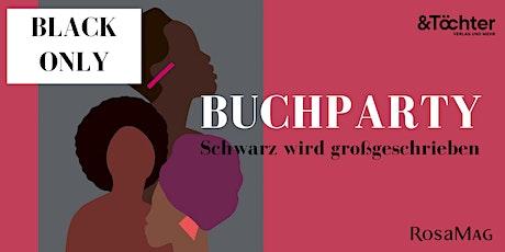 Buchparty - Schwarz wird großgeschrieben - BLACK ONLY Tickets