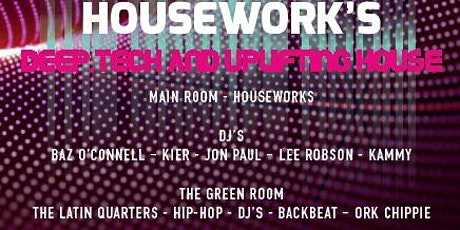 Housework's Deep Tech and Uplifting House FREE ENTRY BEFORE 9PM tickets