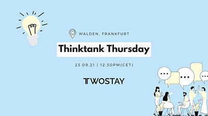 Twostay Thinktank Thursday Tickets