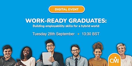 Work-Ready Graduates: Building Employability Skills for a Hybrid World tickets