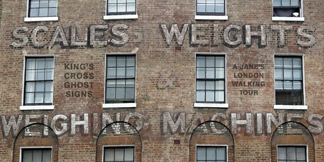 Kings Cross Ghostsigns – boots, breakfast, Bates & weights - a walking tour tickets