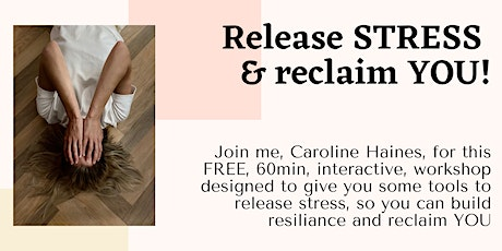Release STRESS and reclaim YOU tickets