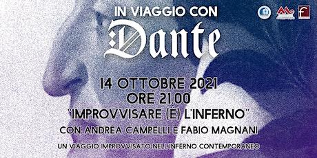 IMPROVVISARE  (È) L'INFERNO - Dante Alighieri nell'improvvisazione teatrale biglietti