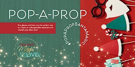 Meet Santa LIVE and Bring a Prop! billets