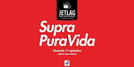 Supra Pura Vida tickets