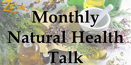 Monthly Natural Health Talk tickets