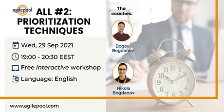 ALL #2:  Prioritization Techniques - Free Interactive Workshop tickets