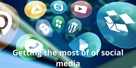 Getting the most out of social media. tickets