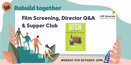 Welcome Week - Film Screening, Director Q&A and Supper Club - Datsche tickets
