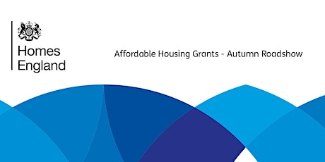 Affordable Housing Grants - Autumn Roadshow tickets