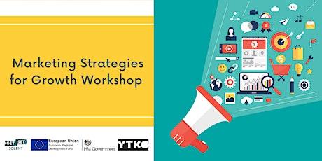 Marketing Strategies for Growth Workshop tickets