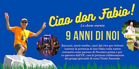 Serata evento per salutare il nostro don Fabio Ziliotto biglietti