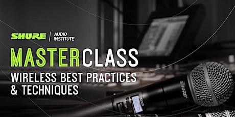 Shure Masterclass Wireless Best Practices & Techniques (NL) VOLZET tickets