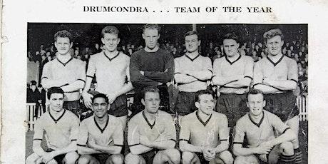 A Short History of Drumcondra FC tickets