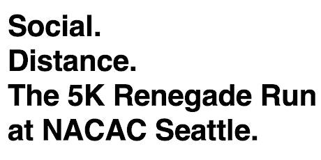 Renegade Run - NACAC Seattle 2021 tickets