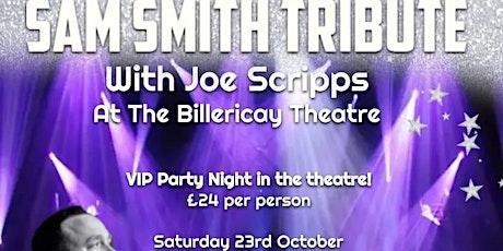 VIP Sam Smith Tribute tickets