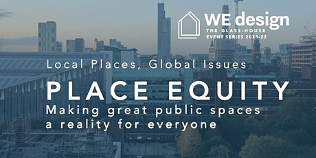 Place Equity: Making great public spaces a reality for everyone tickets