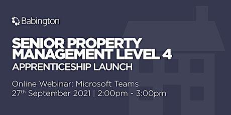 Senior Property Management Level 4 Apprenticeship Launch tickets